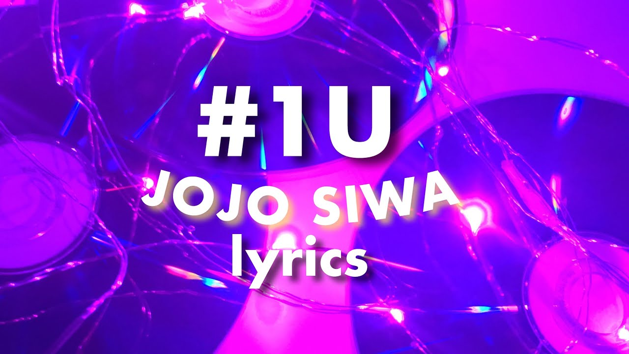 Lyrics JoJo Siwa – #1U
