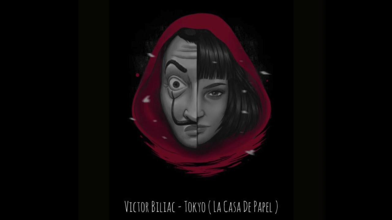 Versuri Victor Biliac - Tokyo ( La Casa De Papel )