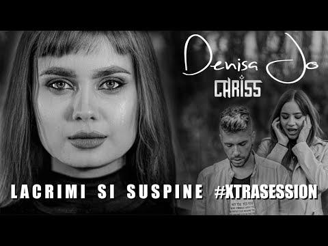 Denisa JO ft. Chriss – Lacrimi si suspine Versuri